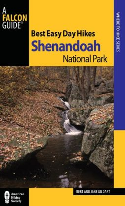 Best Easy Day Hikes Shenandoah National Park (Fourth Edition)