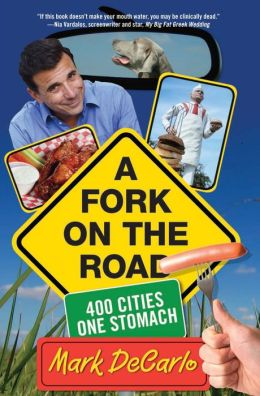 A Fork on the Road: 400 Cities/One Stomach