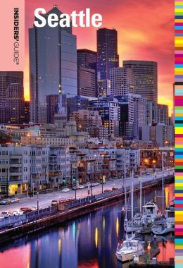 Insiders' Guide to Seattle
