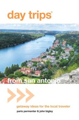 Day Trips from San Antonio, 4th