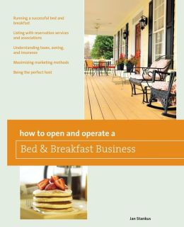 How to Open and Operate a Bed & Breakfast, 9th