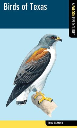 Birds of Texas: A Falcon Field Guide [tm]