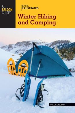 Basic Illustrated Winter Hiking and Camping