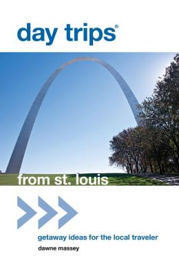 Day Trips from St. Louis: Getaway Ideas for the Local Traveler