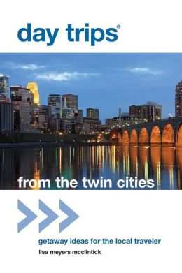 Day Trips from the Twin Cities: Getaway Ideas for the Local Traveler