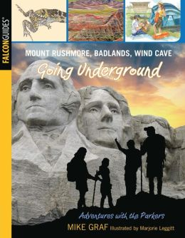 Mount Rushmore, Badlands, Wind Cave: Going Underground