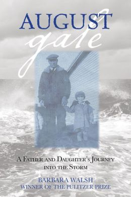 August Gale: A Father and Daughter's Journey into the Storm