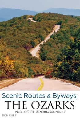 Scenic Routes & Byways Ozarks, 3rd