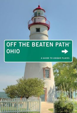 Ohio Off the Beaten Path, 13th: A Guide to Unique Places