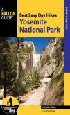 Book Cover Image. Title: Best Easy Day Hikes Yosemite National Park, Author: Suzanne Swedo
