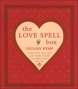 Love Spell Box: 30 Potent Spells to Enhance Your Love Life