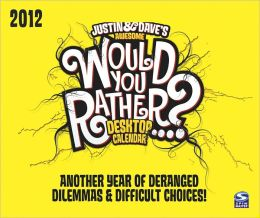 2012 Would you Rather Box Calendar