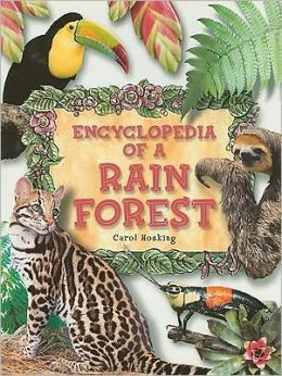 Encyclopedia of a Rain Forest