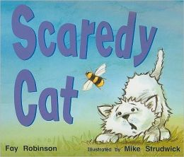 Rigby Literacy: Student Reader Grade K (Level 3) Scaredy Cat