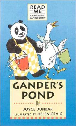 Gander's Pond: A Panda and Gander Story