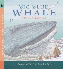 Big Blue Whale (Read and Wonder Series)