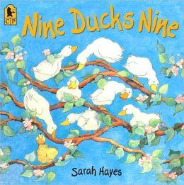 Nine Ducks Nine (Candlewick Press Big Books Series)