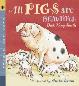 All Pigs Are Beautiful (Read and Wonder Series)