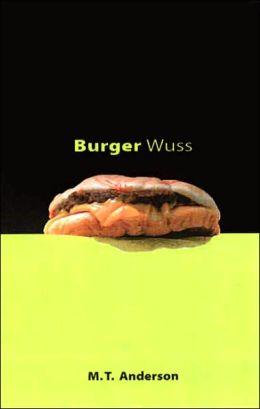 Burger Wuss