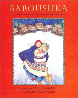 Baboushka Russian: A Christmas Folktale from Russia