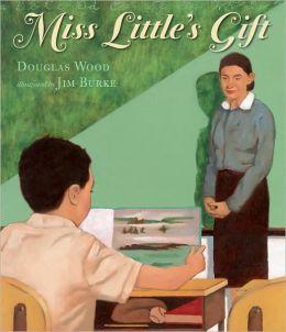 Miss Little's Gift