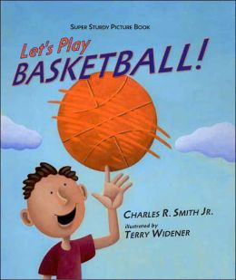 Let's Play Basketball (Super Sturdy Picture Books Series)