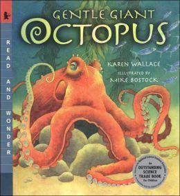 Gentle Giant Octopus (Read and Wonder Series)