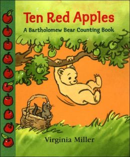Ten Red Apples: A Bartholomew Bear Counting Book