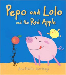 Pepo and Lolo and the Red Apple (Super Sturdy Picture Book Series)