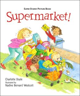 Supermarket (Super Sturdy Picture Book Series)