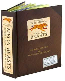 Mega-Beasts (Encyclopedia Prehistorica Series)