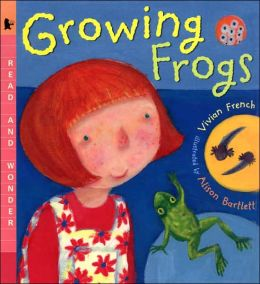Growing Frogs (Read and Wonder Series)
