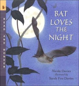 Bat Loves the Night (Read and Wonder Series)