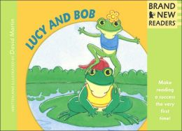 Lucy and Bob: Brand New Readers David Martin
