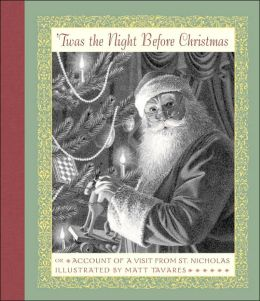 Twas the Night Before Christmas: Or Account of a Visit from St. Nicholas