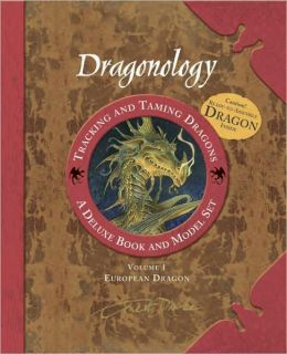 Tracking and Taming Dragons: A Deluxe Book and Model Set: Volume 1, European Dragon