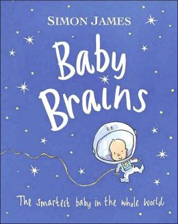 Baby Brains: The Smartest Baby in the Whole World