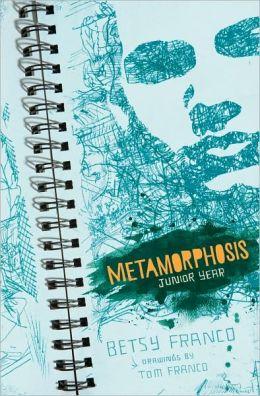 Metamorphosis: Notebook, Junior Year