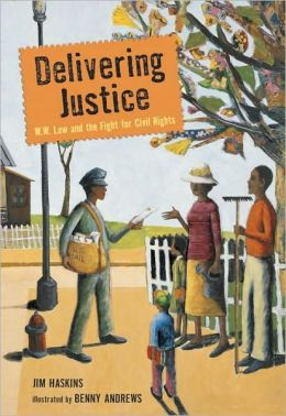 Delivering Justice: W. W. Law and the Fight for Civil Rights