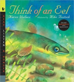 Think of an Eel (Read, Listen, and Wonder Series)