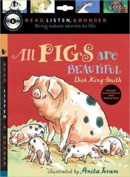 All Pigs Are Beautiful (Read, Listen, and Wonder Series)