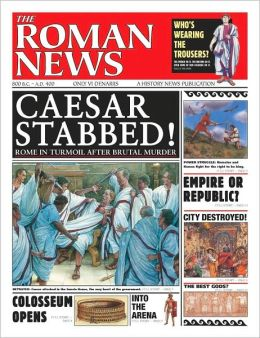 The Roman News (History News Series)
