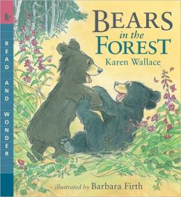 Bears in the Forest (Read and Wonder Series)