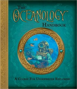 The Oceanology Handbook: A Course For Underwater Explorers