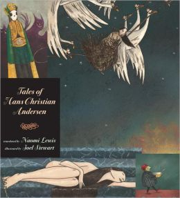 Tales of Hans Christian Andersen: Candlewick Illustrated Classic