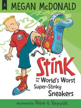 Stink and the World's Worst Super-Stinky Sneakers (Stink Series #3)