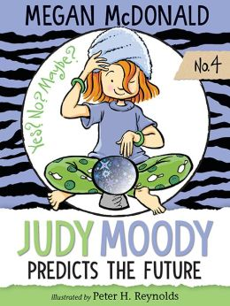 Judy Moody Predicts the Future (Judy Moody Series #4)