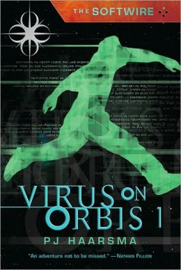 The Softwire: Virus on Orbis 1