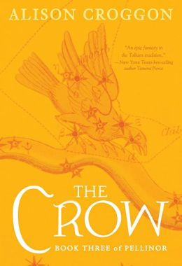 The Crow (Pellinor Series #3)