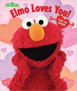 Elmo Loves You!: The Pop-Up